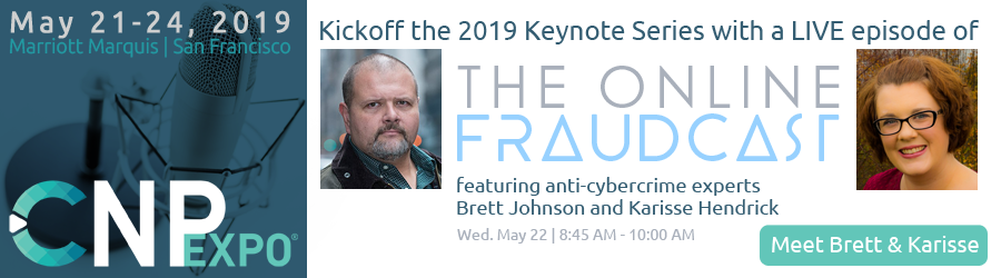 kickoff the 2019 keynotes series with a live episode of the Online Fraudcast