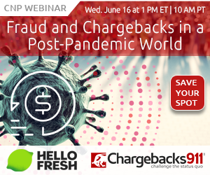 CB911 Webinar 061621 Fraud and Chargebacks in a Post-Pandemic World 300x250