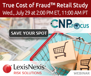 CNP inFocus Webinar 072920 True Cost of Fraud LexisNexis Risk Solutions 300x250
